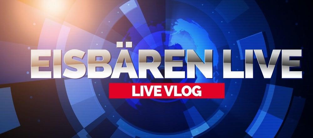 Eisbären Live - Live-Vlog #16
